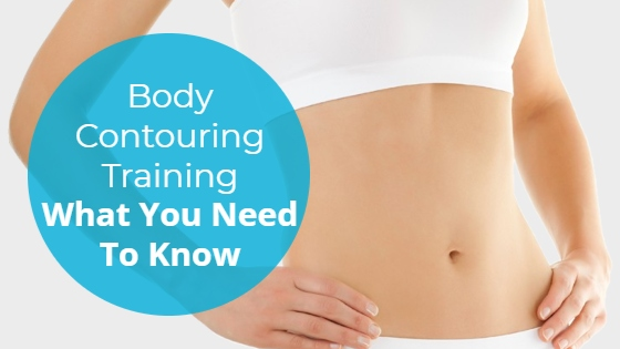 """Woman showing her slim abdomen with the title """"Body Contouring Training: What You Need To Know"""""""