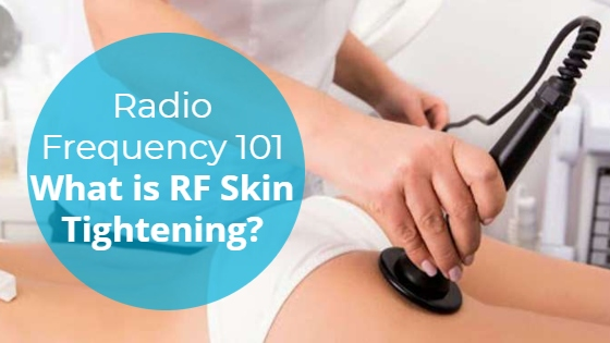 """Woman having an RF treatment on her buttocks with the title """"Radio Frequency 101: What is RF Skin Tightening?"""""""